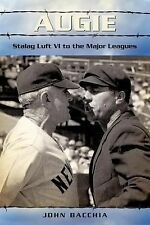 Augie: Stalag Luft VI to the Major Leagues-ExLibrary