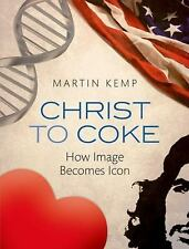 Christ to Coke: How Image Becomes Icon-ExLibrary