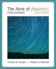 NEW - The Aims of Argument: A Text and Reader