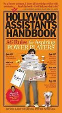 The Hollywood Assistants Handbook : 86 Rules for Aspiring Power Players by...