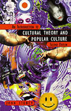 An Introduction to Cultural Theory and Popular Culture, Prof John Storey