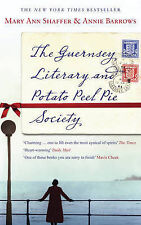 The Guernsey Literary and Potato Peel Pie Society Mary Ann Shaffer, Annie Barrow