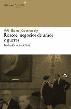 Roscoe, negocios de amor y guerra (Spanish Edition)