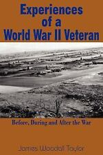 Experiences of a World War II Veteran: Before, During and After the War, James,