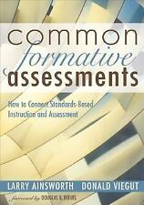 Common Formative Assessments: How to Connect Standards-Based Instruction and As