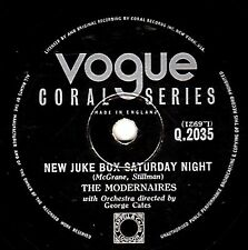 "1953 THE MODERNAIRES 78 "" NEW JUKE BOX SATURDAY NIGHT "" UK VOGUE CORAL Q 2035 V+"