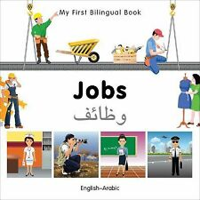 My First Bilingual Book: My First Bilingual Book-Jobs by Milet Publishing...