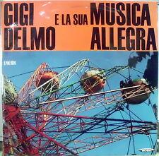 DELMO GIGI E LA SUA MUSICA ALLEGRA LP DEL 1961 ITALY