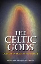 The Celtic Gods: Comets in Irish Mythology-ExLibrary