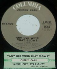 Johnny Cash 45 Any Old Wind That Blows / Kentucky Straight  w/ts