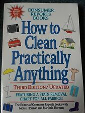 How to Clean Practically Anything by Marjorie Florman, Consumer Reports Books...