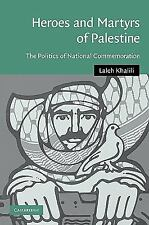 Cambridge Middle East Studies: Heroes and Martyrs of Palestine : The Politics...