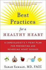 Best Practices for a Healthy Heart : How to Stop Heart Disease Before or...
