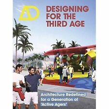 Designing for the Third Age, Lorraine Farrelly