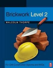 Brickwork Level 2: For CAA Construction Diploma and NVQs: Level 2 by J. C....