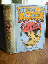 The Old Well's Secret: A Tale for Boys and Girls by Janie Brockman (hb, 1908)