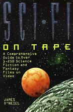 Sci-Fi on Tape: A Complete Guide to Science Fiction and Fantasy on Vid-ExLibrary