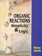 Organic Reactions: Simplicity and Logic-ExLibrary