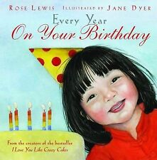 Rose Lewis - Every Year On Your Birthday (2013) - Used - Trade Cloth (Hardc