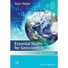 Essential Maths for Geoscientists, Paul I. Palmer