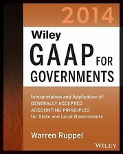 Wiley GAAP for Governments 2014: Interpretation and Application of Generally Acc