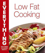 Low Fat, High Flavour Cookery (Everything You Need to Know About...) Very Good B