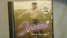 JOANNA - DIRTY COUNTRY GIRL (COCCOLUTO). CD SINGOLO 3 TRACKS