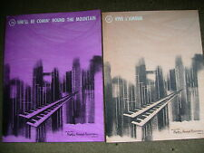 2 x Organ Music Sheets: She'll be coming Round the Mountain + Vive L'Amour