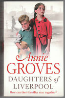 Annie Groves - Daughters of Liverpool - Paperback Book (2008)