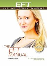 THE EFT MANUAL [9781604152142] - DAWSON CHURCH (PAPERBACK) NEW