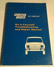 FIAT 128 DO IT YOURSELF TROUBLESHOOTING AND REPAIR MANUAL