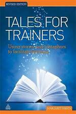 Tales for Trainers: Using Stories and Metaphors to Facilitate Learning-ExLibrary