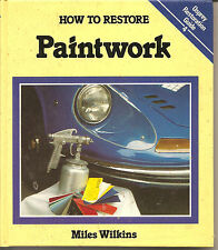 How To Restore Paintwork  By Miles Wilkins    Osprey Restoration Guide 4