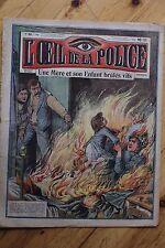 Rarissime L' OEIL DE LA POLICE N° 22 Une Mère et son Enfant brulés vifs