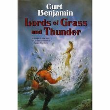 LORDS OF GRASS & THUNDER Curt Benjamin HC 2005 1st