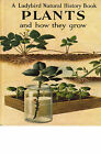 PLANTS & HOW THEY GROW Ladybird Natural History Series No. 651 Hardback Undated