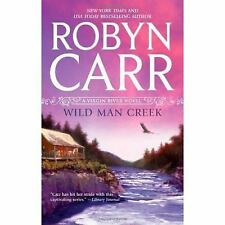 A Virgin River Novel: Wild Man Creek No. 14 by Robyn Carr (2011, Paperback)