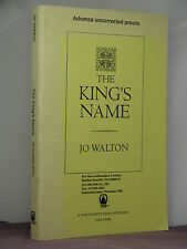 1st, signed by author, King's Peace 2: The King's Name by Jo Walton (2001) proof