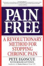 Pain Free: A Revolutionary Method for Stopping Chronic Pain Pete Egoscue Books-A