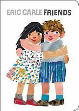 Friends by Eric Carle c2015, NEW Board Book, We Combine Shipping