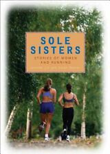 Sole Sisters: Stories of Women and Running, Warner, Susan, Lin, Jennifer, Good B
