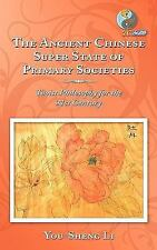 The Ancient Chinese Super State of Primary Societies: Taoist Philosophy for the