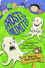 Ghosts Unlimited: A groaning coffin of poems, jokes, r