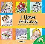 NEW - I Have Asthma (What Do You Know About? Books)