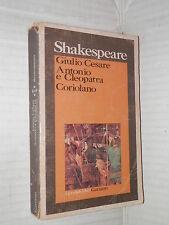 GIULIO CESARE ANTONIO E CLEOPATRA CORIOLANO William Shakespeare Garzanti 1976 di