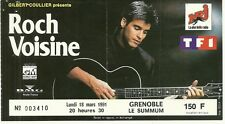 RARE / TICKET BILLET DE CONCERT - ROCH VOISINE : LIVE A GRENOBLE ( FRANCE ) 1991