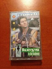 Rodney Crowell-Keys To The Highway-Cassette-*Sealed*-CBS