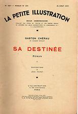 LA PETITE ILLUSTRATION N° 687 - SA DESTINEE T2, par Gaston CHERAU - 1934