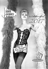 SERGE JACQUES  PIN UP 1950 PARIS BURLESQUE  CALENDRIER 2017