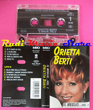 MC ORIETTA BERTI Il meglio vol. 1 2000 holland MBO 494456-4 no cd lp dvd vhs
